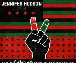 Jennifer Hudson - I Run